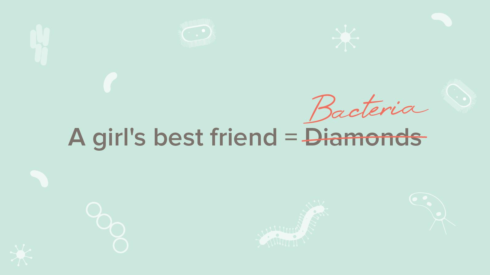 Who is a woman's best friend?