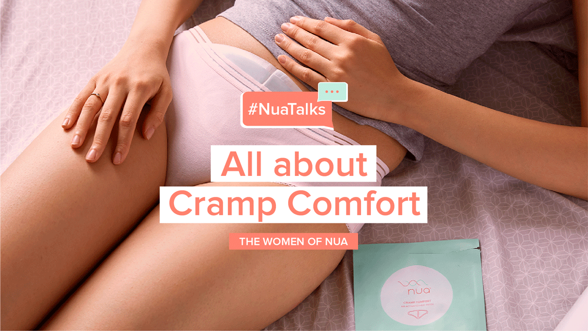 Cramp Comfort + Nua Team = Goodbye Period Pain!